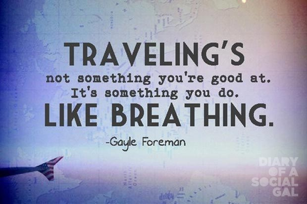 inspirational-travel-quotes-travel-is-like-breathin